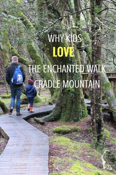 Could there be any better place on the planet to begin your child's discovery and passion for nature? Welcome to The Enchanted Walk Cradle Mountain