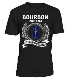 Bourbon, Indiana Its Where My Story Begins T-Shirt #Bourbon