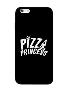 Pizza Princess - Typography - Designer Mobile Phone Case Cover for Apple iPhone 6