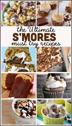 the Ultimate Must Try S'mores Recipes! A collection of the best s'mores recipes on the internet.