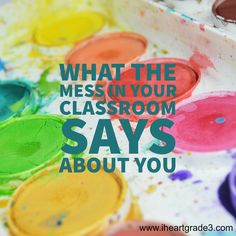 What the Mess in Your Classroom Says About You - I Heart Grade 3 Third Grade Math, Grade 3, Creative Teaching, Teaching Kids, Classroom Organization, Classroom Management, Class Management, School Resources, Teaching Resources