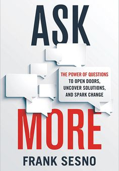 """Best Books to Buy - """"Ask More"""" by Frank Sesno - GoLeanSixSigma.com"""