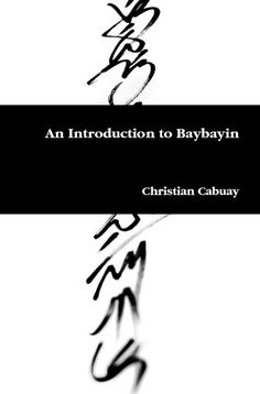 Baybayin (incorrectly known as Alibata) for Cultural Identity, Promotion for Economic Gain and Preservation Tribal Tattoos, Leg Tattoos, Tattos, Line Work Tattoo, Back Tattoo, Couple Tattoos, Tattoos For Guys, Traditional Filipino Tattoo, Philippines Tattoo