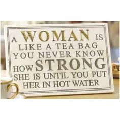 I love a fun tea sign. They make me smile. When I have my tea shop I want these sayings on t-shirts. That is what I want my uniforms to b. High School Graduation Quotes, My Champion, Women Be Like, Inspirational Words Of Wisdom, Jewelry Candles, Unique Gifts For Women, Say That Again, Drinking Tea, Live