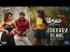 Devi 2 | Sokkura Penne | Lyrical Song Video | Prabhu Deva, Tamannaah | Shankar Mahadevan | Sam CS | - YouTube Shankar Mahadevan, Music Labels, Video Link, Tamil Movies, Penne, Stunts, Song Lyrics, Teaser, Musicals