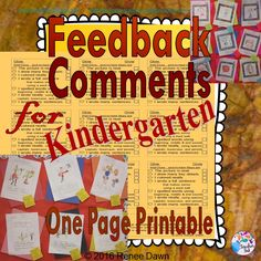 "Feedback Comments for Kindergarten Teachers – A One Page Printable – for quick and easy feedback on your children's writing. 7-point checklist to indicate ""Well Done"" or ""Next Steps."" Perfect for bulletin boards, homework, or whole-class review of expectations."