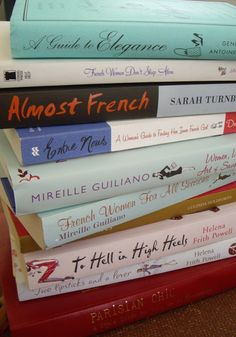 Books about French women http://meaghansmith.com.au/2012/01/23/my-favourite-books-about-french-women/#