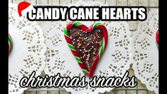 Candy Cane Hearts Snacks For Christmas