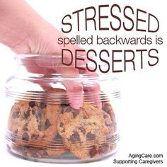7 Ways to Tackle STRESSed Eating = DESSERTS!