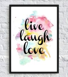 Live-Laugh-Love-Printable Wall Art (Digital Download) Printable, Watercolor, Poster Typography