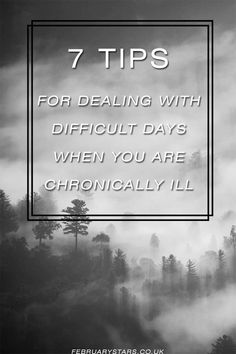 7 tips for difficult days when you suffer from a chronic illness