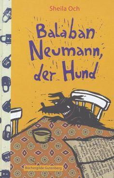 Balaban Neumann der Hund von Sheila Och https://www.amazon.de/dp/3763250379/ref=cm_sw_r_pi_dp_x_3NHDzb1QENYXD