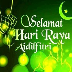 Selamat idul fitri 1436 H Eid Mubarak Quotes, Eid Mubarak Wishes, Eid Mubarak Greetings, Ramadan Mubarak Wallpapers, Eid Mubarak Wallpaper, Selamat Hari Raya Wishes, Morning Images, Good Morning Quotes, Activities In Singapore