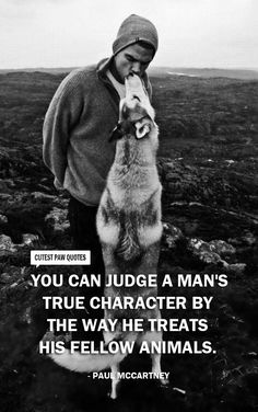 This is 110% true and it's incredible how animals can sense the character of a human. Really was interesting watching how Moo's comfort levels would change dramatically depending on who was around him.