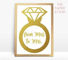 From Miss To Mrs Printable Sign Gold Bridal Shower Frommisstomrs Misstomrs