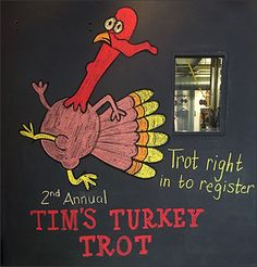 The chalkboard door of this Multi-Use Retail Site is ripe for seasonal changes to attract the attention of passerby. This promo suggests you Trot Right In to participate in a Thanksgiving Day Run …...