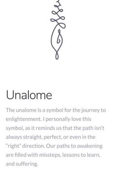Unalome---the symbol for the journey to enlightenment. The Words, Sanskrit Tattoo, Unalome Symbol, Sanskrit Symbols, Buddha Symbols, Buddhism Tattoo, Om Symbol, Symbol Of Love Tattoo, Happiness Symbol Tattoo