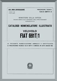 Aeritalia / FIAT G-91 T/1 Aircraft Illustrated Parts Catalog  Manual, Catalogo Nomenclatore ( Italian Language ) C.A. 11-G91T/1-4
