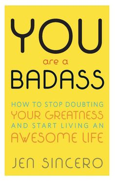 With a tone that reads like it's more best friend than a preachy, unreachable expert, You Are a Badass is one of the few self-help books that's both funny and helpful. It may place a lot of emphasis on the spiritual, which can be distracting at times, but it all helps to feed into the book's main idea: You are in charge of your life, and it's up to you to adopt a positive mindset and make changes. You Are a Badass: How to Stop Doubting Your Greatness and Start Living an Awesome Life by Jen…
