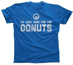 Funny Men's I'm Just Here For The Donuts T-Shirt. $25.00 from #Boredwalk, click to view all colors!