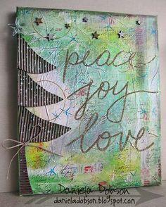12 Days of Christmas- Day 10: Daniela Dobson's 'Peace Joy Love' Mixed Media Canvas.