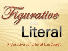 7 Best Literal And Figurative Language Images On Pinterest