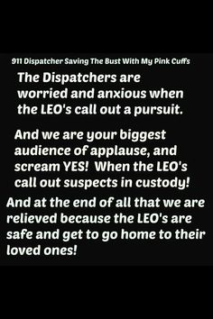 Pursuits are so stressful for everyone, and a dispatcher is always relieved… Way Of Life, My Life, Police Dispatcher, Police Life, I Love To Laugh, Work Humor, Love My Job, Happy Endings