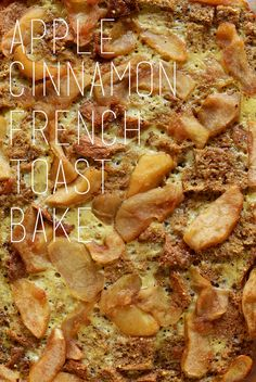 Apple Cinnamon French Toast Bake! by minimalistbaker: Use crusty day old bread. #French_Toast_Bake #Apple #Cinnamon