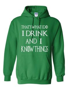 GOT Lannister Targaryen Unisex Hoodie I Drink and I Know Things