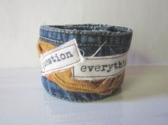 Question Everything Denim Cuff  Wide Repurposed Blue by emmevielle, $39.00
