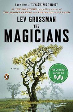 The Magicians: A Novel (Magicians Trilogy) Novels Plume P...