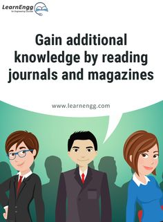 "Gain additional knowledge by reading journals and magazines. To know more, read our blog post ""How to Increase Your Employability: Tips for Engineering students"" [Click on the image] ‪#learnengg‬ ‪#engineering‬ ‬#skills"