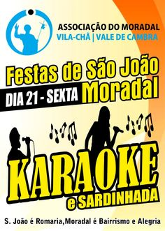 Karaoke e Sardinhada > 21 Junho 2013 @ Festas de São João, Moradal, Vila Chã, Vale de Cambra #ValeDeCambra #VilaChaVLC