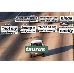 Taurus Memes, Horoscope Memes, Taurus Quotes, Zodiac Memes, Taurus Facts, Zodiac Facts, Quotes Quotes, Taurus Funny, Crush Quotes