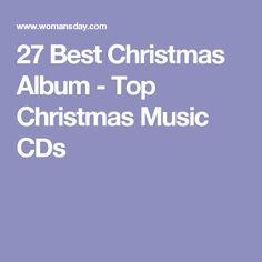 27 Best Christmas Album - Top Christmas Music CDs