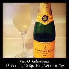 Keep on Celebrating: 12 Months, 12 Sparkling Wines to Try