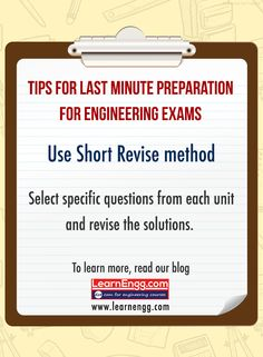 Tips For Last Minute Preparations For Engineering Exams. Use the 'Short Revise' method. Select specific questions from each unit and revise the solutions. To learn more read our blog: [Click on the image] #learnengg #exams #engineering