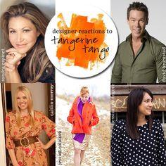 Interior designers Sandra Espinet, David Bromstad, Caitlin Murray, @jessica colaluca, and @Jessica Comingore weigh in on tangerine tango!