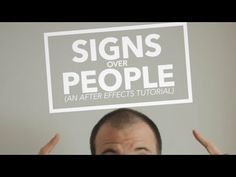 Signs Over People - Adobe After Effects Tutorial - YouTube