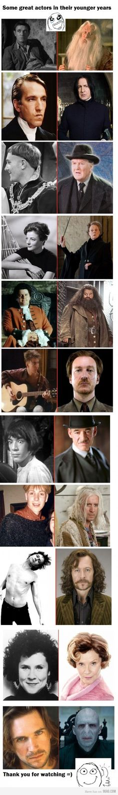 Harry Potter's adult actors in their younger years. Original Dumbledore was kinda hot back in the day, and of course Ralph Fiennes. And McGonagall was gorgeous, and Umbridge quite pretty as well.