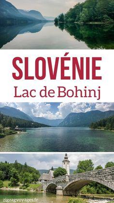 que faire au Lac de Bohinj Slovenie Voyage Guide