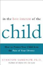 In the Best Interest of the Child: How to Protect Your Child from the Pain of Your Divorce Best Of Intentions, Child Custody, Human Behavior, How To Protect Yourself, Great Words, Neuroscience, Divorce, Your Child, Psychology