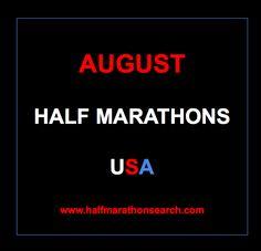 www.halfmarathonsearch.com/#!half-marathons-august/c208m  AUGUST HALF MARATHONS - AUGUST HALF MARATHON CALENDAR - half marathons in August - half marathon schedule