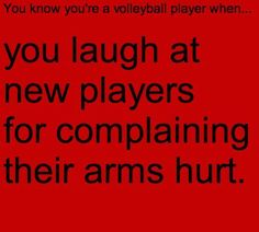 You know you're a volleyball player when You laugh at new players for com - Funny Volleyball Shirts - Ideas of Funny Volleyball Shirts - You know you're a volleyball player when You laugh at new players for complaining their arms hurt. Volleyball Facts, Funny Volleyball Shirts, Volleyball Drills, Coaching Volleyball, Girls Softball, Volleyball Players, Girls Basketball, Beach Volleyball, Basketball Cheers