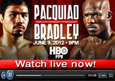Pacquiao Fight watch Pacquiao vs Bradley live Stream Online HBO PPV Match HD TV