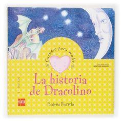 La historia de Dracolino. Begoña Ibarrola. SM, 2011