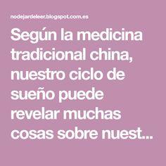 Según la medicina tradicional china, nuestro ciclo de sueño puede revelar muchas cosas sobre nuestro estado físico y emocional, e incluso...