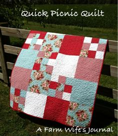 A Farm Wife's Journal: Quick Picnic Quilt