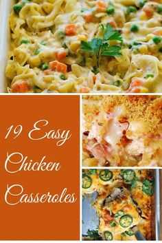19 Easy Chicken Casseroles for those busy nights that call for delicious, creamy comfort food!