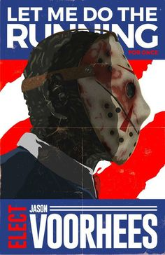 The folks at Mashable created this cool design project featuring the likeness of various horror villains as electoral candidates on campaign posters. Best Horror Movies, Scary Movies, Presidential Posters, Presidential Candidates, Horror Villains, Disney Villains, Campaign Posters, Campaign Ideas, Funny Horror